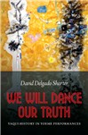 We Will Dance Our Truth