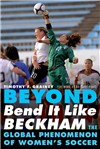 Beyond Bend it Like Beckham