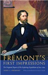 Fremont's First Impressions